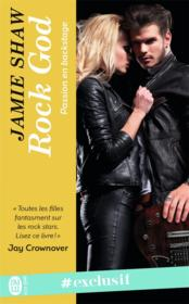 Vente livre :  Passion en backstage T.1 ; rock god  - Jamie Shaw