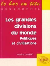 Les Grandes Divisions Du Monde Politiques Et Civilisations - Intérieur - Format classique