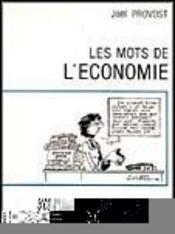 Les mots de l'economie - Intérieur - Format classique