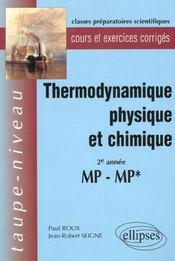 Thermodynamique Physique Et Chimique 2e Annee Mp-Mp* Cours Et Exercices Corriges - Intérieur - Format classique