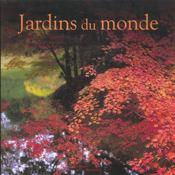 Jardins Du Monde - Intérieur - Format classique