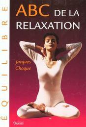 Abc De La Relaxation - Intérieur - Format classique