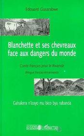 Blanchette et ses chevreaux face aux dangers du monde ; conte franÇais pour le rwanda - Intérieur - Format classique