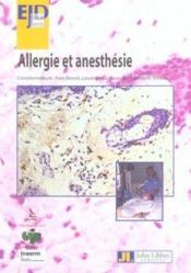 Allergie et anesthesie-seminaire d'immunologie clinique et allergologie lyon - Couverture - Format classique