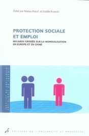 Protection Sociale Et Emploi Regards Croises Sur La Mondialisation En Europe Et - Intérieur - Format classique