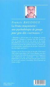 La franc-maconnerie : une psychotherapie de groupe pour gens dits normaux ? - 4ème de couverture - Format classique