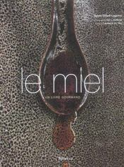 Miel, Un Livre Gourmand (Le) - Intérieur - Format classique