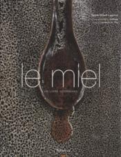 Miel, Un Livre Gourmand (Le) - Couverture - Format classique