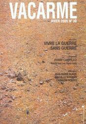 Vacarme N.30 ; Vivre La Guerre Sans Guerre - Intérieur - Format classique