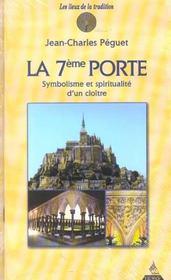 La 7e Porte ; Symbolisme Et Spiritualite D'Un Cloitre - Intérieur - Format classique