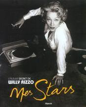 Mes Stars ; L'Album Secret De Willy Rizzo - Intérieur - Format classique