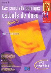 Cas Concrets Corriges : Calculs De Dose Tome 2 - Intérieur - Format classique