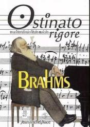 Ostinato Rigore N.10 ; Brahms - Couverture - Format classique