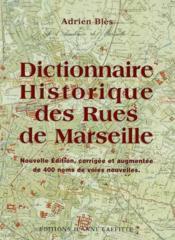 Dictionnaire Des Rues De Marseille - Couverture - Format classique