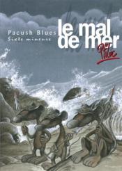 Pacush blues t.6 ; sixte mineure : le mal de mer - Couverture - Format classique