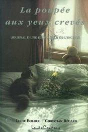 La Poupee Aux Yeux Creves - Journal D'Une Delivrance De L'Inceste - Couverture - Format classique