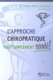 Approche Chiropratique Tout Simplement - Intérieur - Format classique