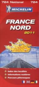 Vente livre :  CR national 724 ; France Nord 2011  - Collectif Michelin