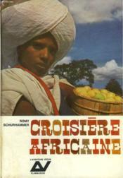 Croisiere Africaine. Collection : L'Aventure Vecue. - Couverture - Format classique