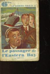 Le Passager De L'Eastern Bay - Murder By Latitude - Couverture - Format classique