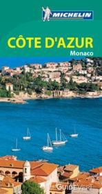 Le guide vert ; Côte d'Azur, Monaco  - Collectif Michelin