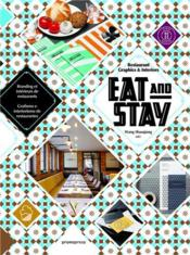 Eat & stay ; restaurant graphics & interiors  - Wang Shao Qiang