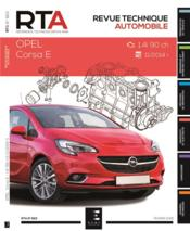 Vente  REVUE TECHNIQUE AUTOMOBILE N.823 ; Opel Corsa E ; 1.4i 90 ch ; 11/2014  - Etai - Collectif