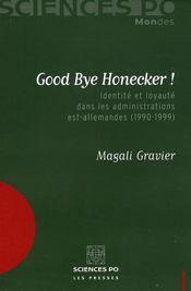 Good bye Honecker ! identité et loyauté dans les administrations est-allemandes (1990-1999) - Intérieur - Format classique