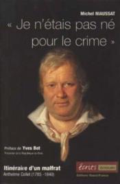 Je N'Etais Pas Ne Pour Le Crime - Couverture - Format classique
