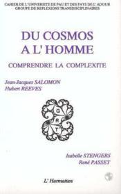 Du cosmos à l'homme ; comprendre la complexité - Couverture - Format classique