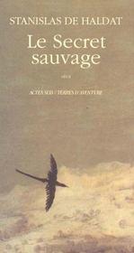 Le Secret Sauvage - Intérieur - Format classique