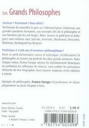 Le Petit Livre ; Les Grands Philosophes ; Des Pilosophes Présocratiques Aux Penseurs Du Xxe Siècle - 4ème de couverture - Format classique