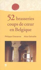 52 Brasseries Coups De Coeur En Belgique - Couverture - Format classique