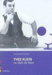 Yves Klein, au-delà du bleu - Intérieur - Format classique