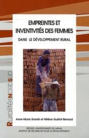 Empreinte et inventivité des femmes dans le developpement rural - Couverture - Format classique