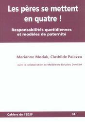 Les Peres Se Mettent En Quatre !. Responsabilites Quotidiennes Et Mod Eles De Paternite - Intérieur - Format classique