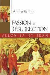 Passion et resurrection selon st-jean - Couverture - Format classique