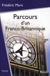 Parcours d'un Franco-Britannique à travers le Siècle - Intérieur - Format classique