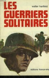 Les Guerriers Solitaires. - Couverture - Format classique