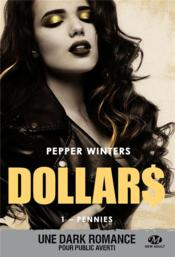 Vente livre :  Dollars T.1 ; pennies  - Pepper Winters
