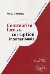 L'entreprise face à la corruption internationale ; droits, risques, stratégies, enjeux - Intérieur - Format classique
