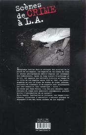 Scenes De Crime A L.A. 40 Ans D'Archives Criminelles - 4ème de couverture - Format classique