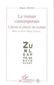 Le roman contemporain ; liberté et plaisir du lecteur - Couverture - Format classique