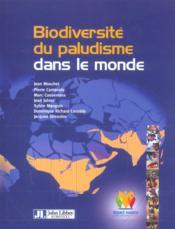 Biodiversite Du Paludisme Dans Le Monde - Couverture - Format classique