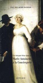 Coffret Les 76 Jours De Marie-Antoinette A La Conciergerie - 4ème de couverture - Format classique