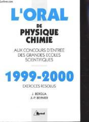 L'oral de physique chimie 1999-2000 - Couverture - Format classique
