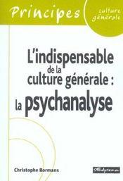 La Psychanalyse ; L'Indispensable De La Culture Generale - Intérieur - Format classique