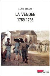La Vendée 1789-1793 - Couverture - Format classique