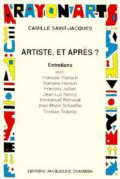 Artiste et apres ? - Couverture - Format classique