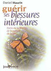 Guerir Ses Blessures Interieures N.145 - Intérieur - Format classique